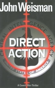 Direct Action ebook by John Weisman