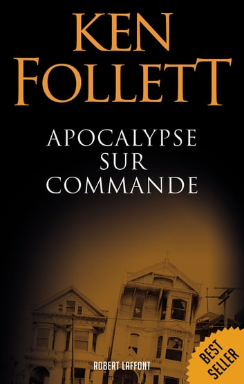 Apocalypse sur commande ebook by Ken FOLLETT