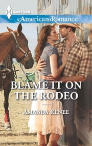 Blame It on the Rodeo ebook by Amanda Renee