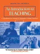 An Introduction to Teaching ebook by Gill Nicholls
