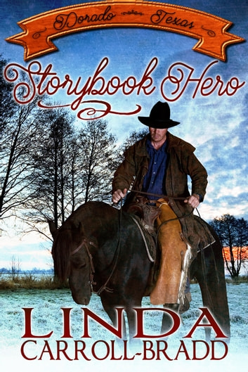 Storybook Hero ebook by Linda Carroll-Bradd
