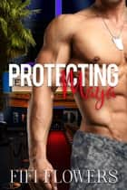 Protecting Maya - Alpha Detail, #1 ebook by