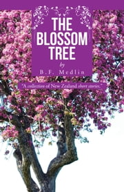 The Blossom Tree ebook by B. F. Medlin