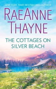 The Cottages on Silver Beach - A Clean & Wholesome Romance ebook by RaeAnne Thayne