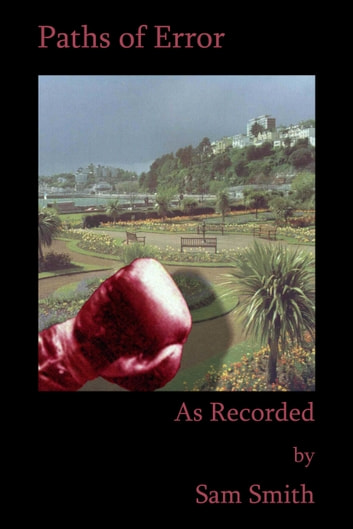 As Recorded: Paths of Error ebook by Sam Smith