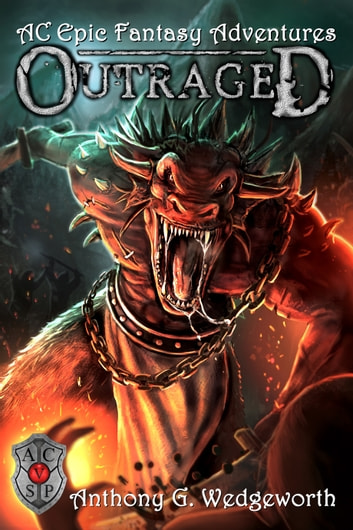 Altered Creatures: Outraged ebook by Anthony G. Wedgeworth