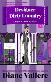 Designer Dirty Laundry - Solving Crime Through Style & Error ebook by Diane Vallere