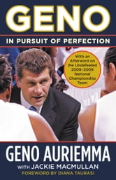 Geno - In Pursuit of Perfection ebook by Geno Auriemma,Jackie MacMullan,Diana Taurasi