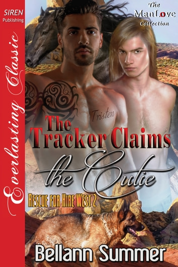 The Tracker Claims the Cutie ebook by Bellann Summer