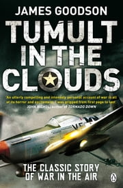 Tumult in the Clouds ebook by James Goodson