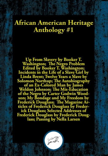 African American Heritage Anthology #1 ebook by Frederick Douglass