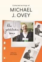 The Goldilocks Zone - Collected Writings Of Michael J. Ovey ebook by Chris Green