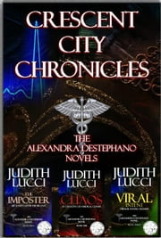 Crescent City Chronicles (Books 1-3) - Alexandra Destephano Novels ebook by Judith Lucci