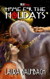 Home For the Holidays ebook by Laura Baumbach
