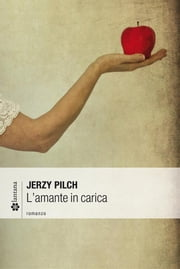 L'amante in carica ebook by Pilch Jerzy