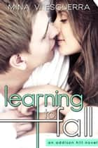 Learning to Fall ebook by Mina V. Esguerra