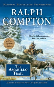 The Amarillo Trail ebook by Ralph Compton,Jory Sherman