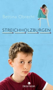 Streichholzburgen ebook by Bettina Obrecht