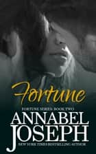 Fortune ebook by Annabel Joseph