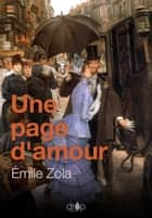 Une page d'amour - Les Rougon-Macquart, tome 8 ebook by Émile Zola
