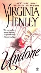 Undone ebook by Virginia Henley