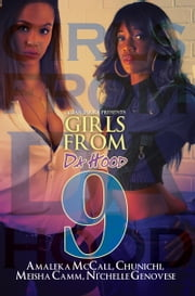 Girls From da Hood 9 ebook by Amaleka McCall,Chunichi,Meisha Camm,Ni'Chelle Genovese