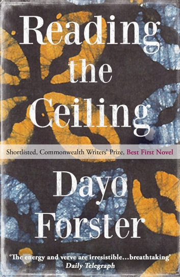 Reading The Ceiling ebook by Dayo Forster