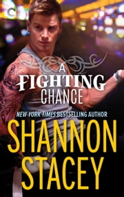 A Fighting Chance ebook by Shannon Stacey