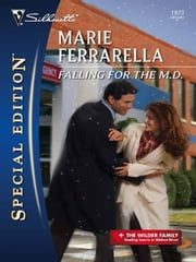 Falling for the M.D. ebook by Marie Ferrarella
