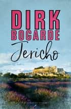 Jericho ebook by Dirk Bogarde