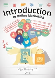 Introduction to Online Marketing - marketing ways to attract and engage the digital generation ebook by Bryon Geddes,Dr. Verl Anderson,Dr. Hugh Cannon
