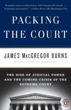 Packing the Court ebook by James Macgregor Burns