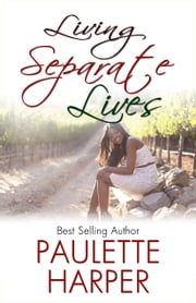Living Separate Lives ebook by Paulette Harper