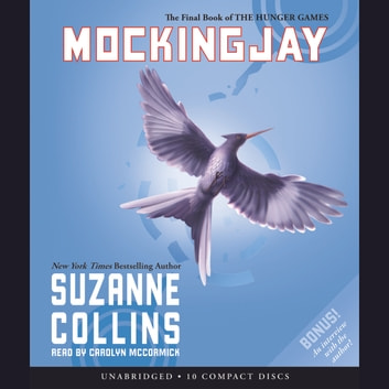 Mockingjay: Book 3 of the Hunger Games livre audio by Suzanne Collins