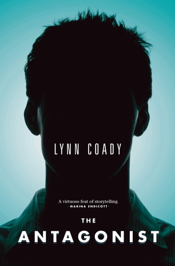 The Antagonist ebook by Lynn Coady