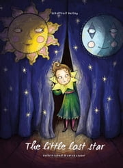 The little lost star ebook by Kathrin Schadt,Nick Handforth,Larisa Lauber
