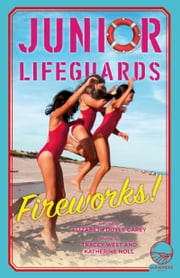 Fireworks! ebook by Tracey West, Katherine Noll, Elizabeth Doyle Carey