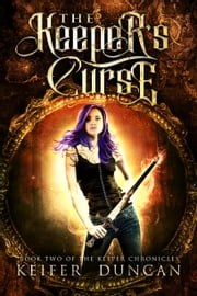 The Keeper's Curse ebook by Keifer Duncan