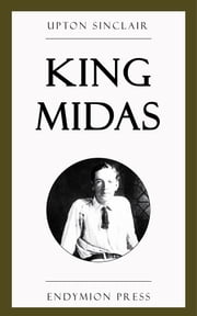 King Midas ebook by Upton Sinclair