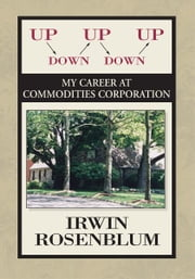 Up, Down, Up, Down, Up ebook by Irwin Rosenblum