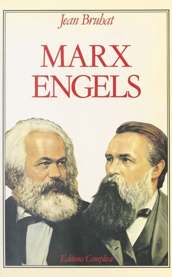 Marx et Engels ebook by Jean Bruhat