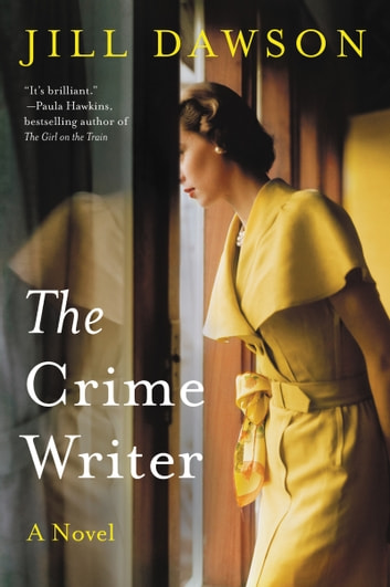 The Crime Writer - A Novel ebook by Jill Dawson
