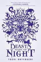 Beasts Made of Night ebook by Tochi Onyebuchi