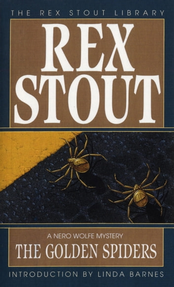 The Golden Spiders ebook by Rex Stout