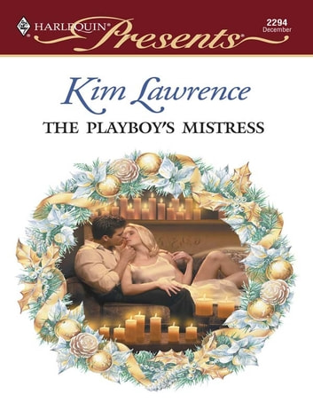 The Playboy's Mistress ebook by Kim Lawrence