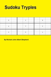 Sudoku Tryples ebook by Richard Shepherd