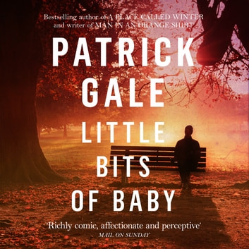 Little Bits of Baby audiobook by Patrick Gale