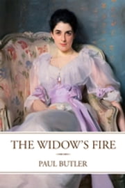 The Widow's Fire ebook by Paul Butler