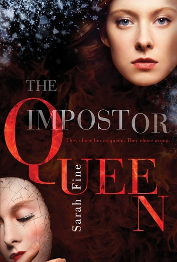The Impostor Queen ebook by Sarah Fine