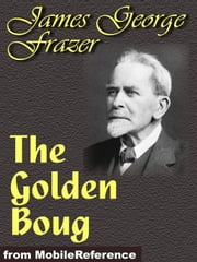 The Golden Bough (Mobi Classics) ebook by James George Frazer